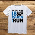Męska koszulka do biegania - Every day is a good day when you run