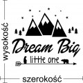Dream big little one naklejka na ścianę