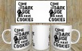 kubek Come to the darkside, we have cookies