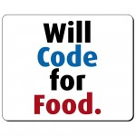 Will code for food podkładka