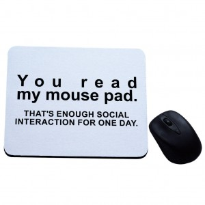 You read my mouse pad podkładka