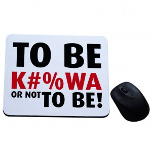 To be k#%wa or not to be podkładka