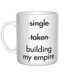 single taken building my empire kubek