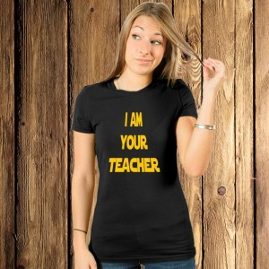 I am your teacher koszulka