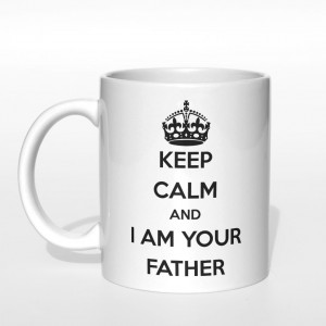 Keep Calm and I'm your Father kubek