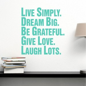 Live simply, dream big naklejka