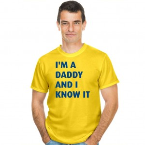 I'm a daddy and I know it koszulka