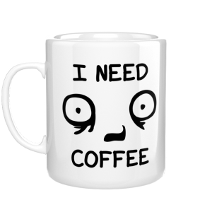 I Need Coffee kubek
