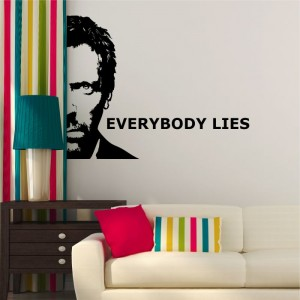 dr House everybody lies naklejka