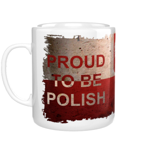 Proud to be Polish kubek