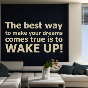 The best way to make your dreams naklejka