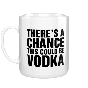 There is a chance, this could be vodka kubek