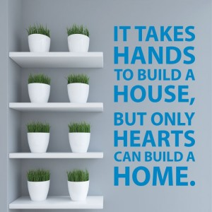 It takes hands to build a house naklejka