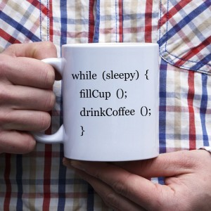 while (sleepy) { fillCup (); kubek