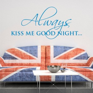 Always kiss me goodnight naklejka