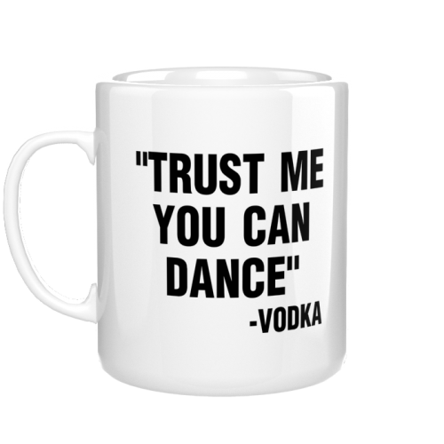 Kubek trust me you can dance