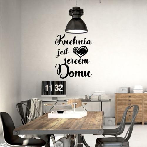 Kuchnia Jest Sercem Domu Naklejka