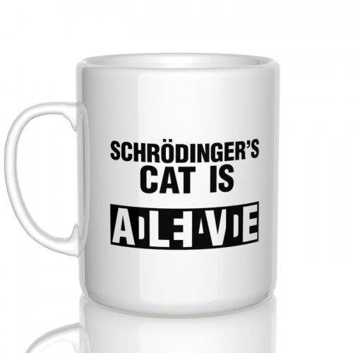 kubek Schrodinger's cat is dead/alive