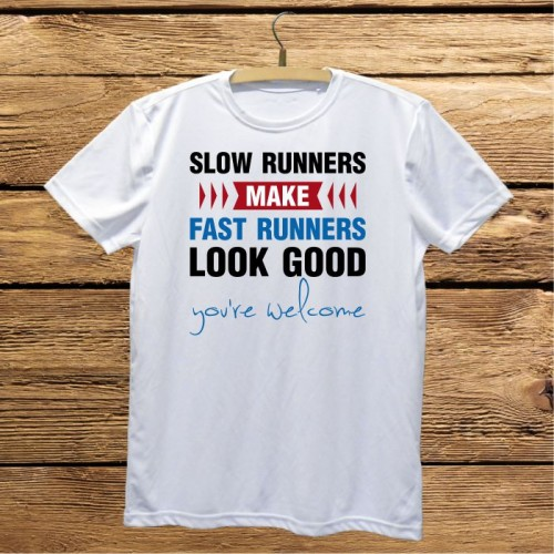 Męska koszulka do biegania z nadrukiem - Slow runners make fast runners look good. You're welcome