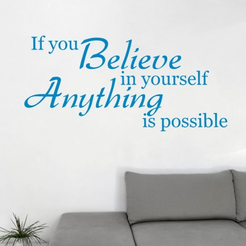 If you believe in yourself naklejka na ścianę napisy