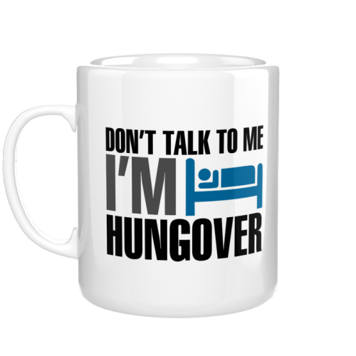 kubek Don't talk to me, i'm hangover