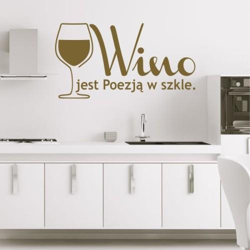 Wino Jest Poezją W Szkle Naklejka Na ścianę Do Kuchni Mistickers